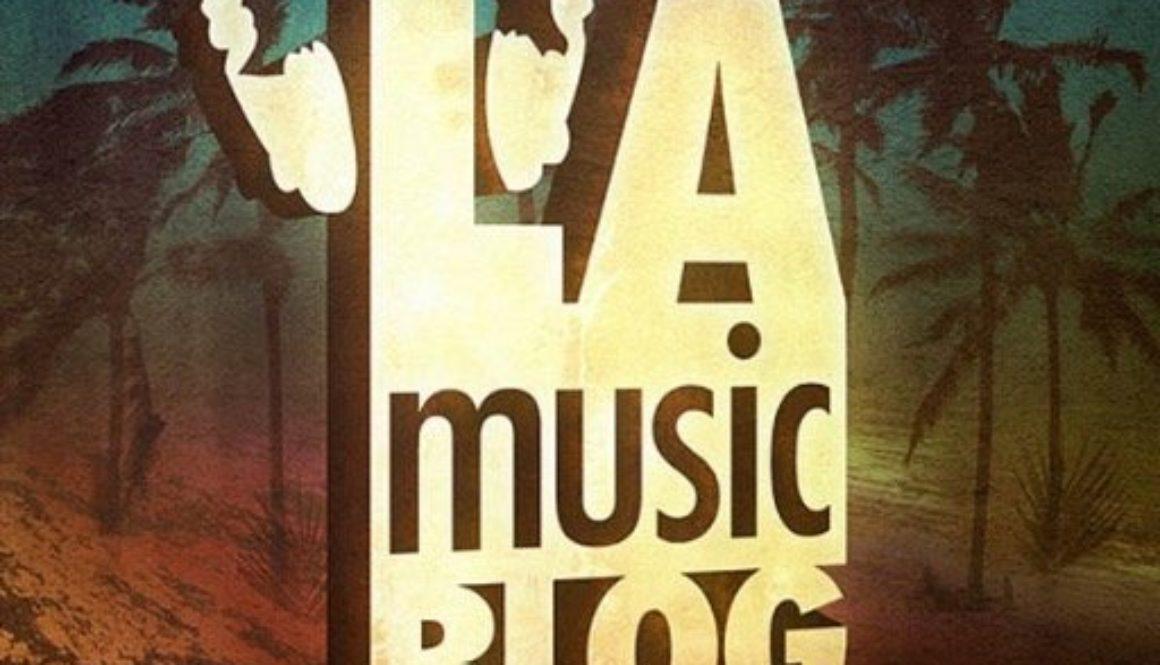 la music blog